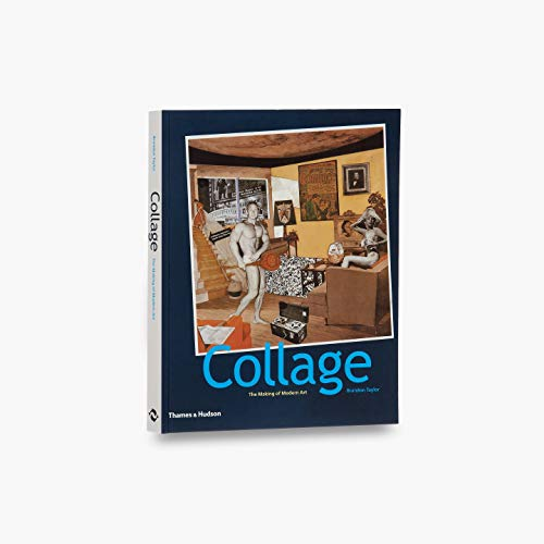 9780500286098: Collage: The Making of Modern Art