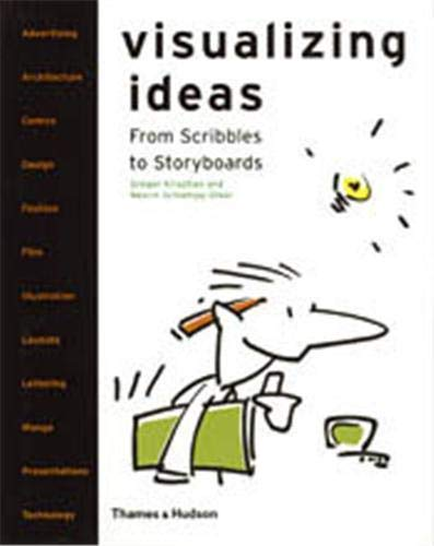 9780500286128: Visualizing Ideas: From Scribbles to Storyboards