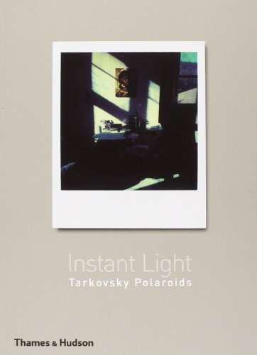 9780500286142: Instant Light: Tarkovsky Polaroids