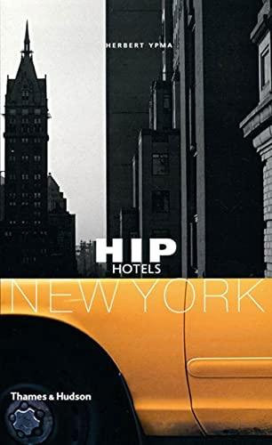 Hip Hotels: New York: Herbert Ypma