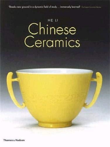 9780500286234: Chinese Ceramics: The New Standard Guide. He Li