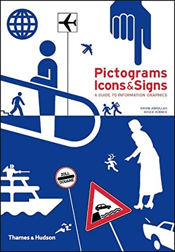 9780500286357: Pictograms, Icons & Signs: A Guide to Information Graphics