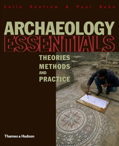 9780500286371: Archaeology Essentials: Theories, Methods and Practice (Abridged Edition)