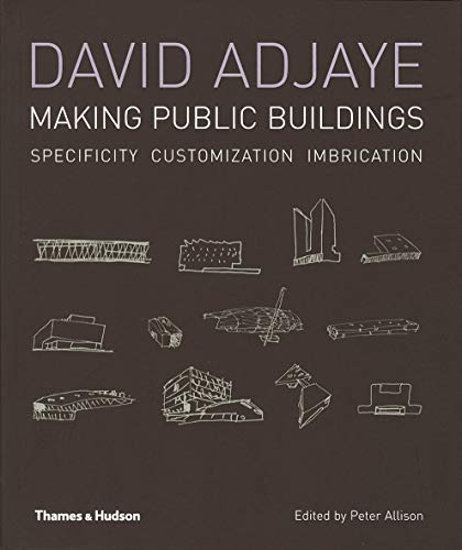 9780500286487: David Adjaye Making Public Buildings (Paperback) /Anglais