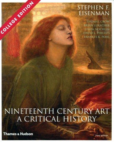 9780500286500: Nineteenth Century Art: A Critical History