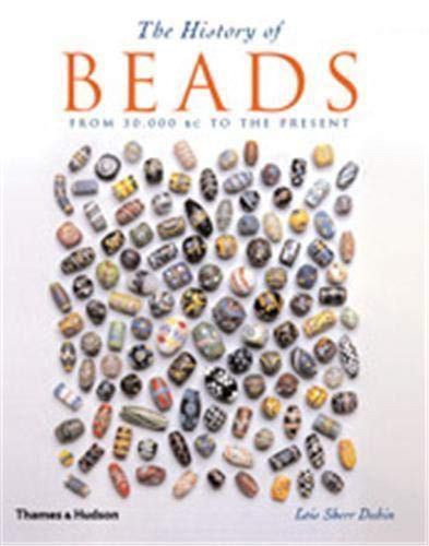 9780500286593: The History of Beads 2nd ed. (Paperback) /Anglais
