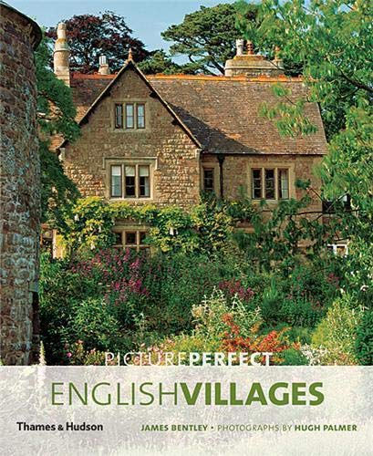 9780500286647: Picture Perfect English Villages (The Most Beautiful...)