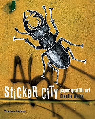 9780500286685: Sticker City: Paper Graffiti Art