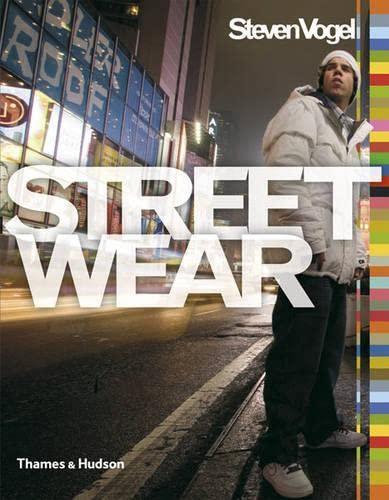 9780500286777: Streetwear: The Insider's Guide