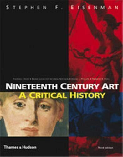 9780500286838: Nineteenth Century Art: A Critical History