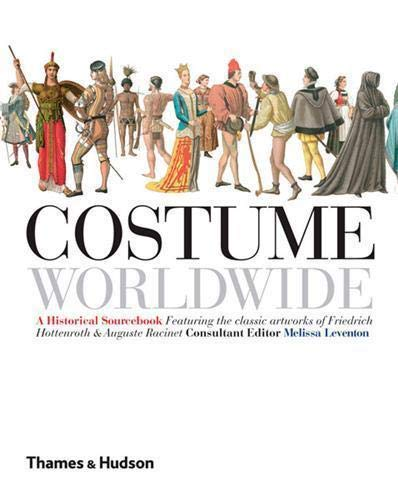 9780500287019: Costume Worldwide: A Historical Sourcebook