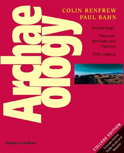 9780500287132: Archaeology: Theories, Methods, and Practice