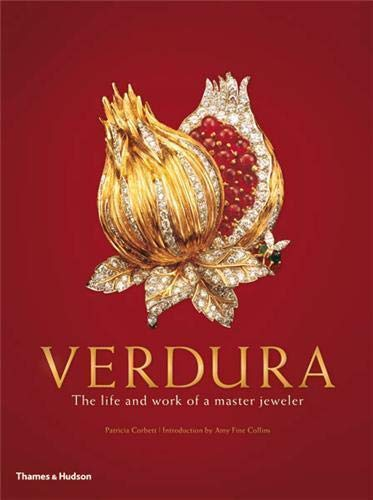 Verdura: The Life and Work of a Master Jeweler: Corbett, Patricia