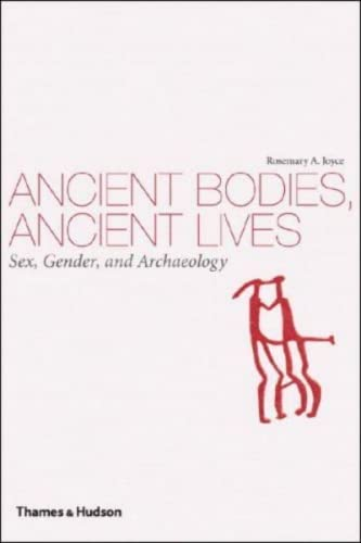 9780500287279: Ancient Bodies, Ancient Lives: Sex, Gender, and Archaeology