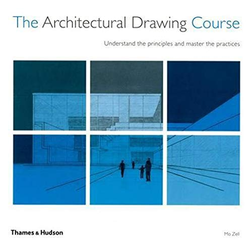 9780500287286: The architectural drawing course: understand the principles and master the practices
