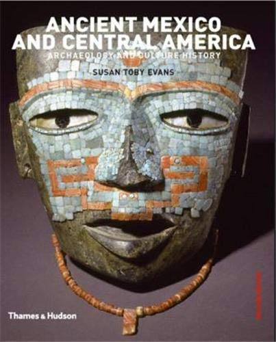 9780500287408: Ancient Mexico and Central America: The Archaeology and Culture History of Mesoamerica