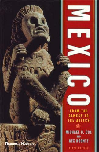 9780500287552: Mexico: From the Olmecs to the Aztecs (Sixth Edition) (Ancient Peoples and Places)