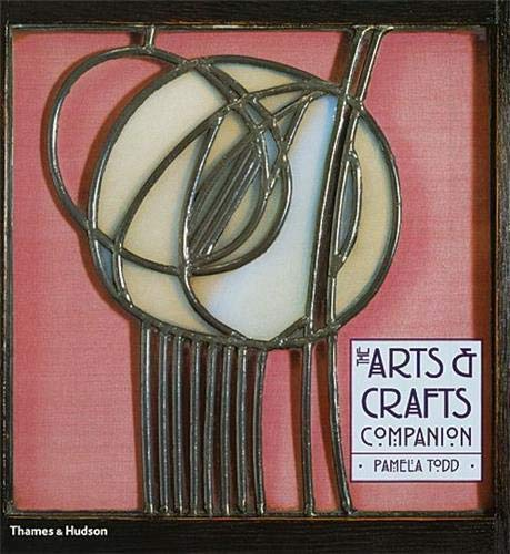 9780500287590: Arts and Crafts Companion