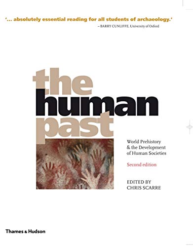 9780500287804: The Human Past: World Prehistory & the Development of Human Societies
