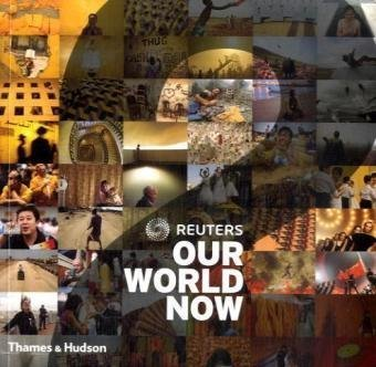 9780500287941: Reuters Our World Now