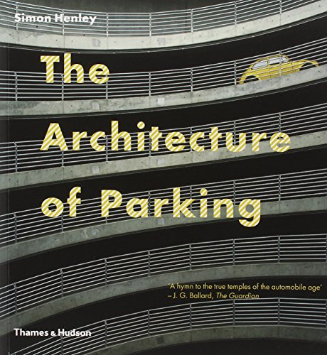 9780500287965: The Architecture of Parking