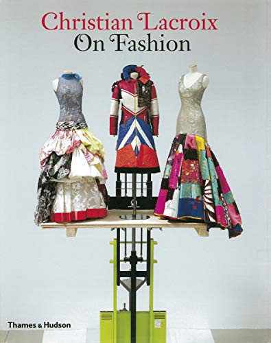 9780500287972: Christian Lacroix on Fashion