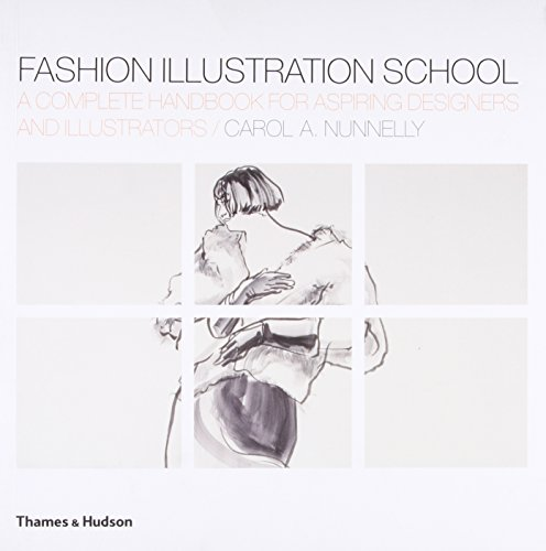 9780500287989: Fashion Illustration School: A Complete Handbook for Aspiring Designers and Illustrators