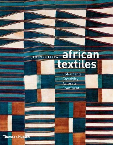 9780500288009: African Textiles: Colour and Creativity Across a Continent