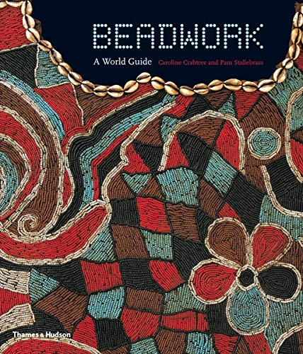 9780500288016: Beadwork: A World Guide
