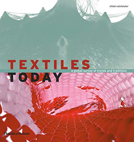 9780500288030: Textiles Today: A Global Survey of Trends and Traditions