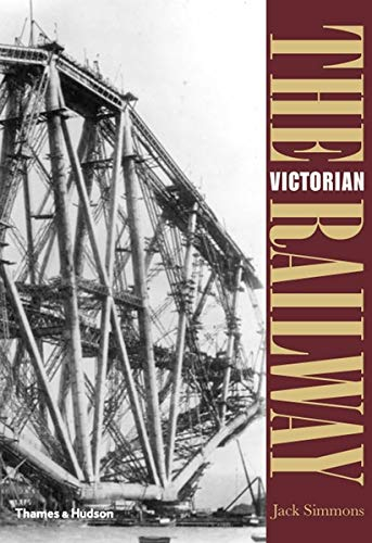 9780500288108: The Victorian Railway