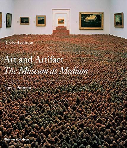 9780500288351: Art & Artifact: The Museum as Medium (Second Edition)