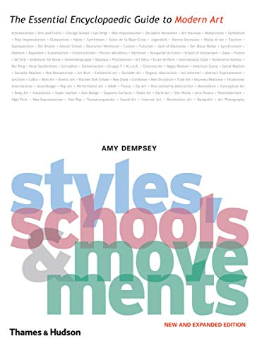 9780500288443: Styles, Schools and Movements: The Essential Encyclopaedic Guide to Modern Art