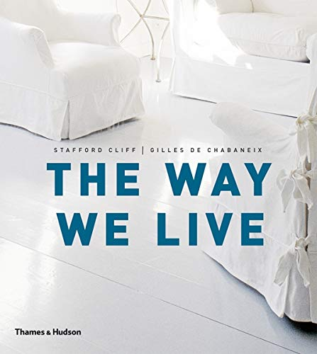 9780500288498: The Way We Live: Making Homes / Creating Lifestyles
