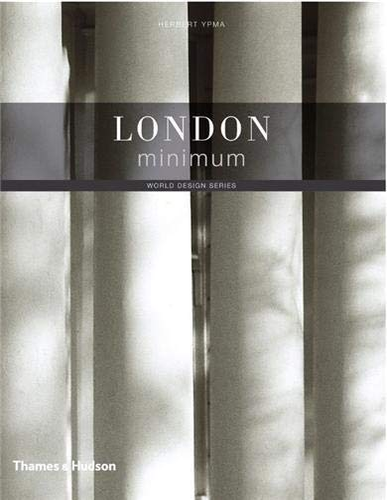 9780500288511: London Minimum (World Design)