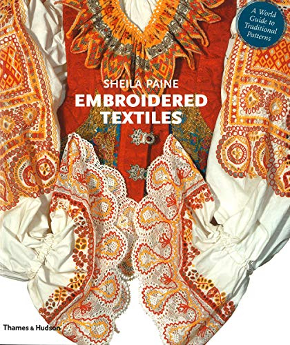 9780500288580: Embroidered Textiles: A World Guide to Traditional Patterns