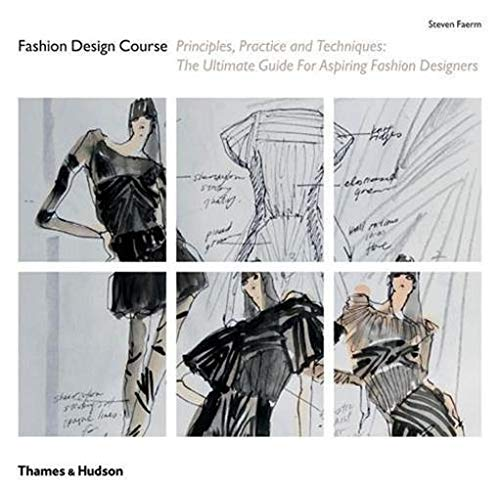 9780500288610: Fashion Design Course: Principles, Practice and Techniques: The Ultimate Guide for Aspiring Fashion Designers