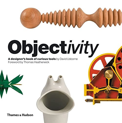 9780500288719: Objectivity: A Designer's Book of Curious Tools