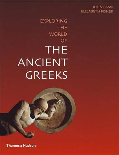 9780500288740: Exploring the World of the Ancient Greeks