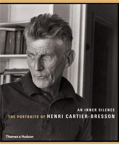 9780500288757: An Inner Silence: The Portraits of Henri Cartier-Bresson