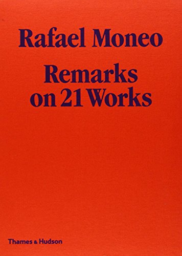 9780500288832: Rafael Moneo: Remarks on 21 Works. with Photographs by Michael Moran