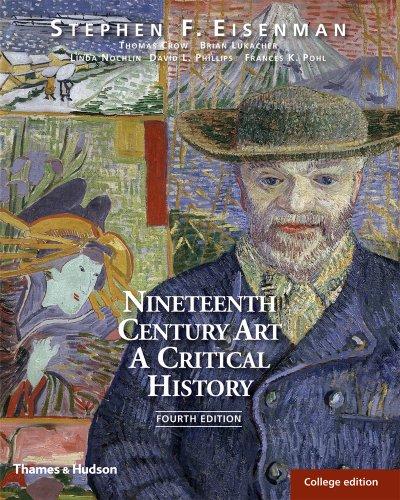 9780500288887: Nineteenth Century Art: A Critical History (Fourth Edition)