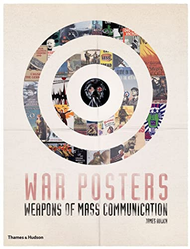 9780500288962: War Posters: Weapons of Mass Communication