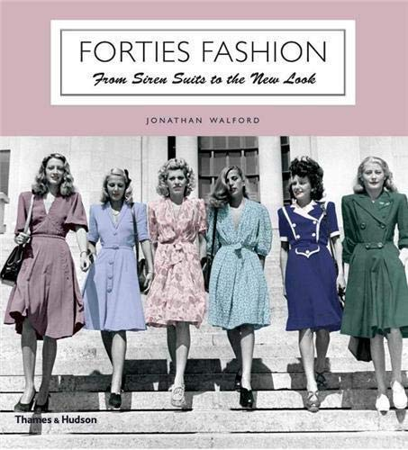 9780500288979: Forties Fashion: From Siren Suits to the New Look