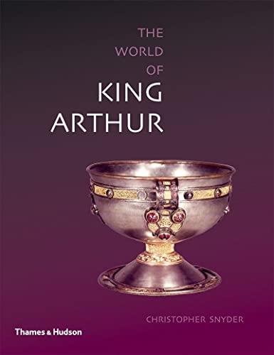 9780500289044: Exploring the World of King Arthur