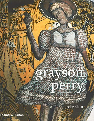 9780500289112: Grayson Perry