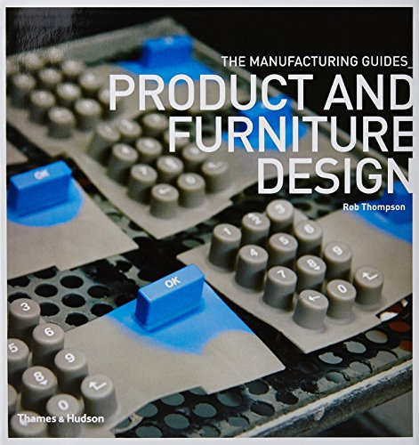9780500289198: Product and Furniture Design (The Manufacturing Guides)