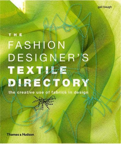 9780500289228: The Fashion Designer's Textile Directory: The Creative Use of Fabrics in Design