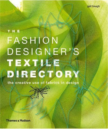 9780500289228: The Fashion Designer's Textile Directory: The Creative Use of Fabrics in Design
