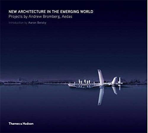 9780500289235: New architecture in the emerging world /anglais